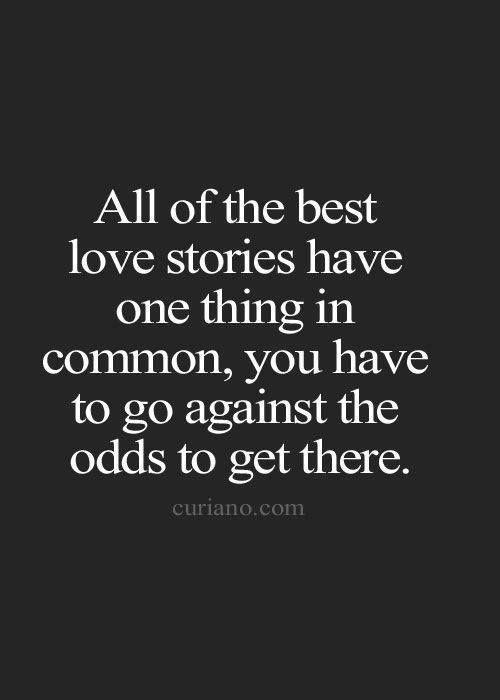Love stories goes against the odds