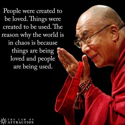 Dalai Lama Love People Not Things